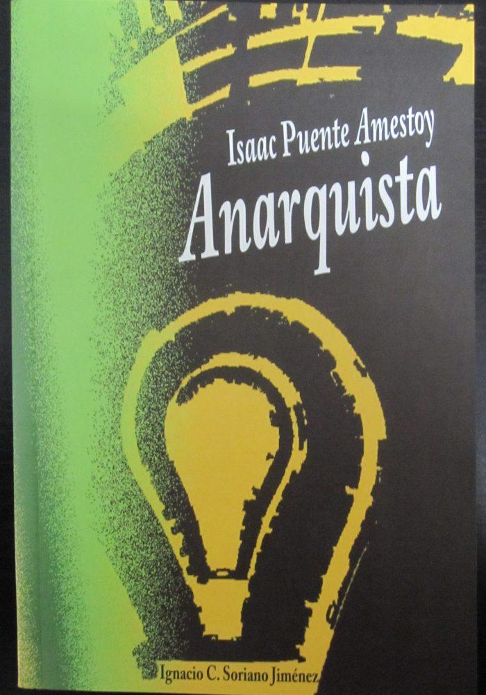 Libro Isaac Puente Amestoy Anarquista