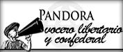 Pandora Vocero Libertario y Confederal